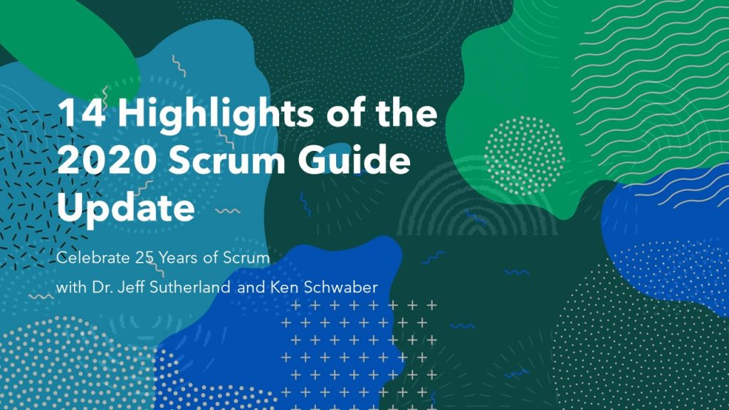 14 Highlights of the 2020 Scrum Guide Update. Learn to use Scrum in project management.